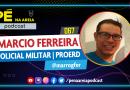 MARCIO FERREIRA (POLICIAL MILITAR | PROERD) – Pé na Areia Podcast #67